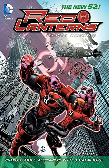 Red Lanterns (2011-2015) Vol. 5: Atrocities