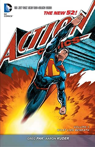 Superman - Action Comics (2011-2016) Vol. 5: What Lies Beneath