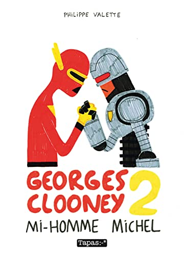 Georges Clooney Vol. 2: Mi-homme Michel