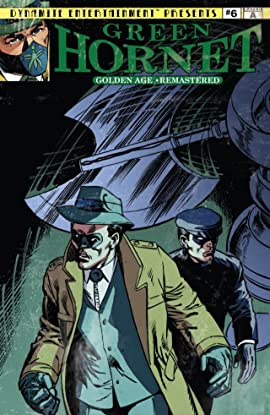 The Green Hornet: Golden Age Re-Mastered #6