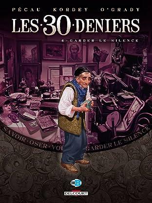 Les 30 Deniers Vol. 4: Garder le silence