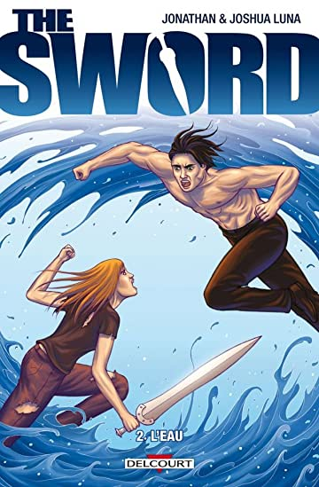 The Sword Vol. 2: L'Eau
