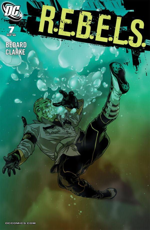 REBELS (2009-2011) #7