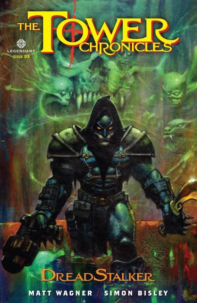 The Tower Chronicles: DreadStalker #5