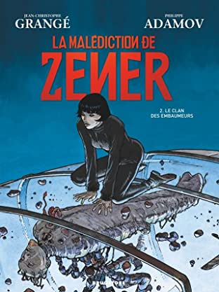 La Malédiction de Zener Vol. 2: Le clan des embaumeurs