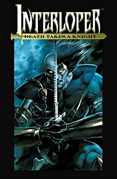 Interloper Vol. 1: Death Takes a Knight