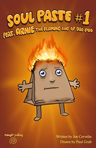 Soul Paste feat. Arnie the Flaming Bag of Dog-Poo #1