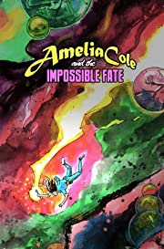 Amelia Cole #19: The Impossible Fate Part 1