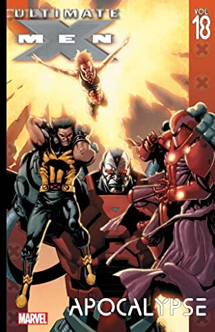 Ultimate X-Men Tome 18: Apocalypse
