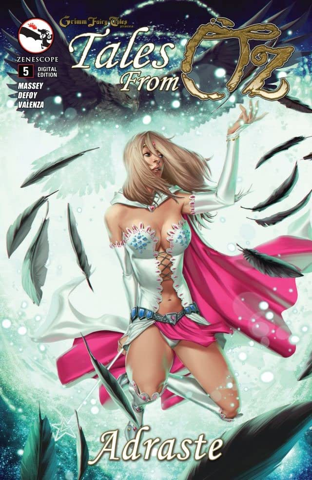 Grimm Fairy Tales: Tales from Oz #5: Adraste