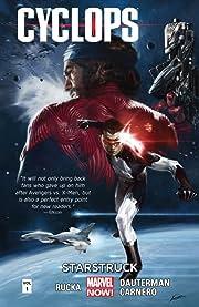 Cyclops Vol. 1: Starstruck