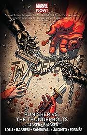 Thunderbolts Vol. 5: Punisher vs. The Thunderbolts