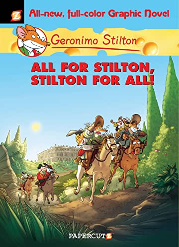 Geronimo Stilton Vol. 15: All for Stilton, Stilton for All