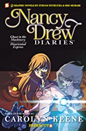 Nancy Drew Diaries Vol. 5: Ghost in the Machinery/Disoriented Express