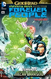 Infinity Man and the Forever People (2014-2015) #6