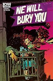 We Will Bury You #4