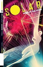 Solar: Man Of The Atom #8: Digital Exclusive Edition