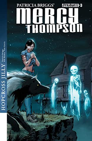 Patricia Briggs' Mercy Thompson: Hopcross Jilly #3 (of 6): Digital Exclusive Edition