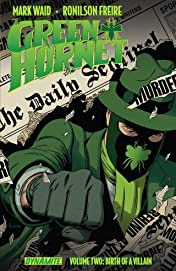 The Green Hornet Vol. 2: Birth of a Villain