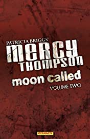 Patricia Briggs' Mercy Thompson: Moon Called Vol. 2