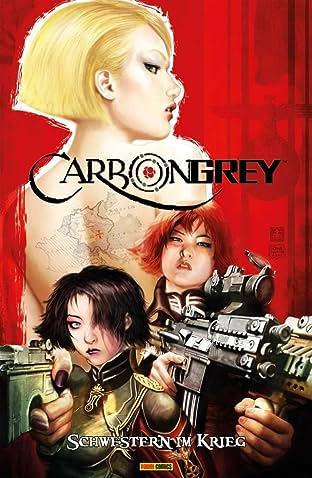 Carbon Grey Vol. 1: Schwestern im Krieg