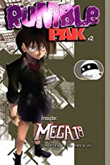 Rumble Pak 2008 #2: Mega 18 & Palbot and Mr. Kim Come to America