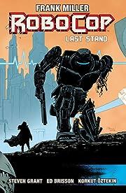 Robocop Vol. 3: Last Stand Part Two