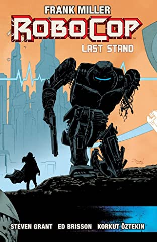 Robocop Tome 3: Last Stand Part Two