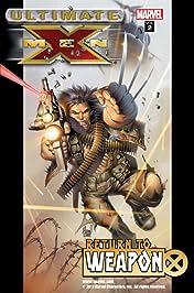 Ultimate X-Men Vol. 2: Return To Weapon X