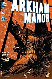 Arkham Manor (2014-2015) #3