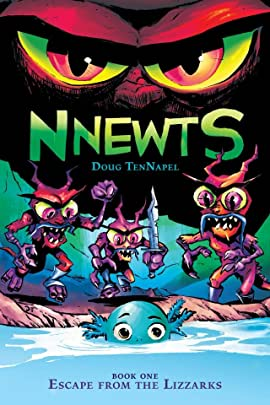 Nnewts Vol. 1: Escape From the Lizzarks