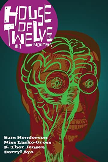 House of Twelve Monthly #1