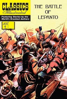 Classics Illustrated JES #6: The Battle of Lepanto