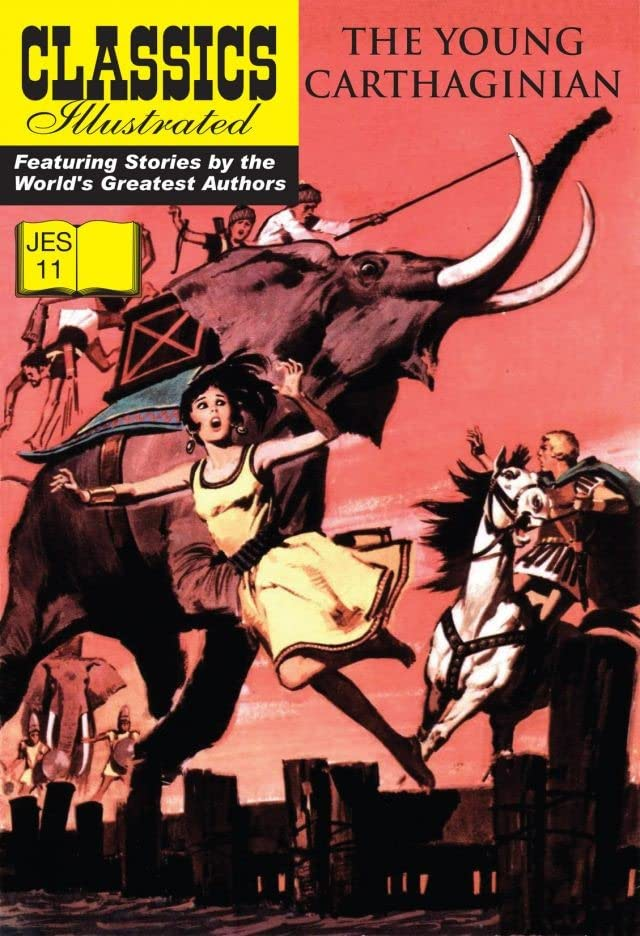 Classics Illustrated JES #11: The Young Carthaginian