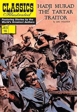 Classics Illustrated JES #16: Hadji Murad the Tartar Traitor