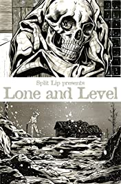 Split Lip Presents: Lone and Level