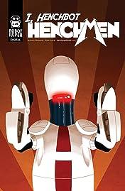 Henchmen: I, Henchbot #1