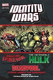 Deadpool/Amazing Spider-Man/Incredible Hulk: Identity Wars