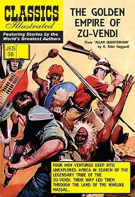 Classics Illustrated JES #38: The Golden Empire of Zu-Vendi