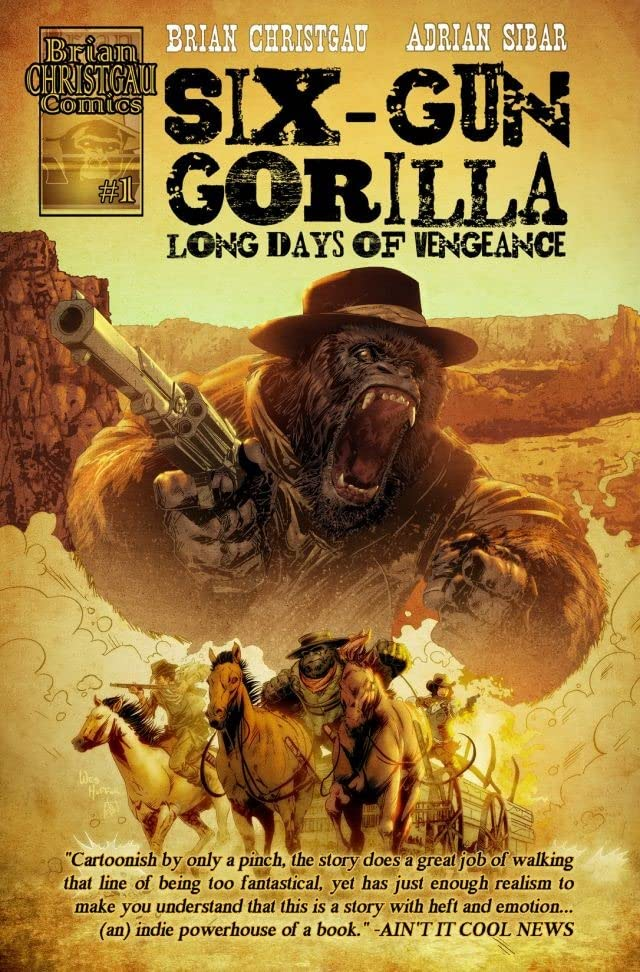 Six-Gun Gorilla: Long Days of Vengeance #1