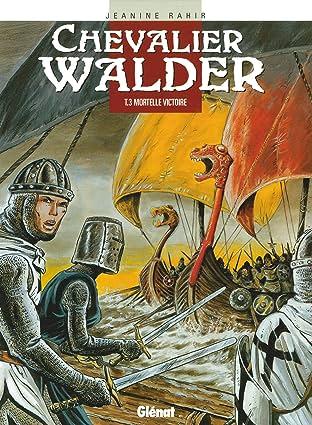 Chevalier Walder Vol. 3: Mortelle victoire