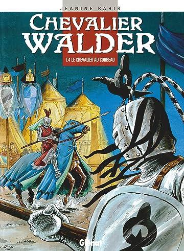 Chevalier Walder Vol. 4: Le Chevalier au corbeau