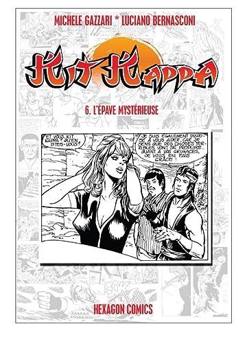Kit Kappa Vol. 6: L'Epave Mystérieuse