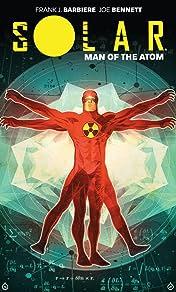 Solar: Man Of The Atom Vol. 1: Nuclear Family