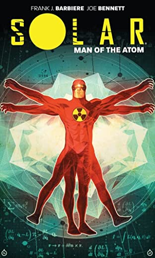 Solar: Man Of The Atom Vol. 1: Nuclear Family