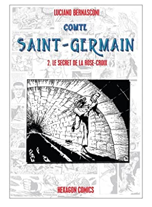 COMTE ST. GERMAIN Vol. 2: Le Secret de la Rose-Croix