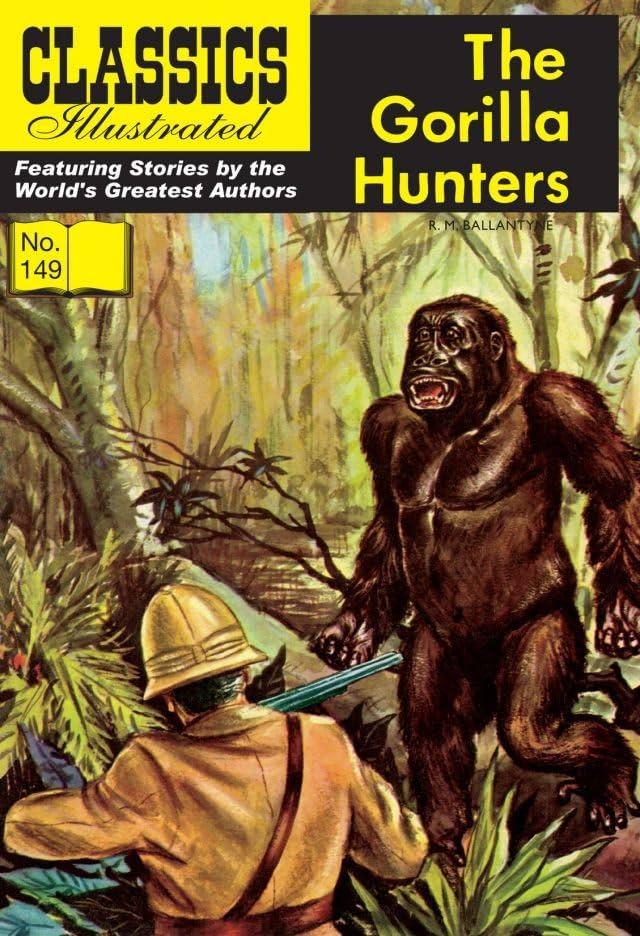 Classics Illustrated JES UK #149: The Gorilla Hunters