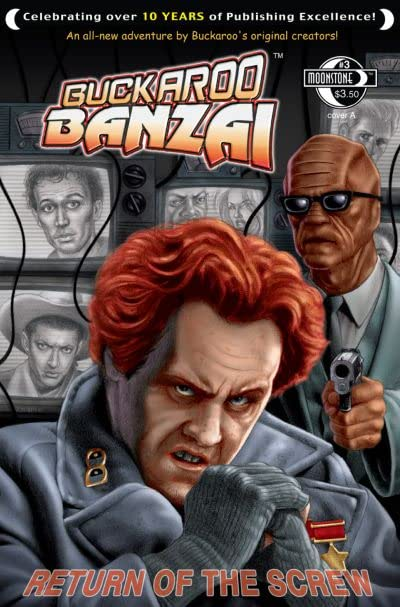 Buckaroo Banzai: Return of the Screw #3