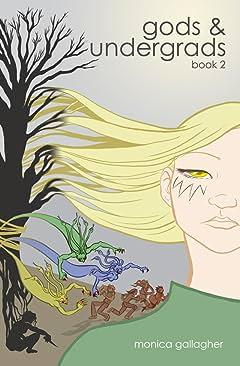 Gods & Undergrads: Book 2