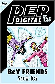 PEP Digital #125: B & V Friends: Snow Day